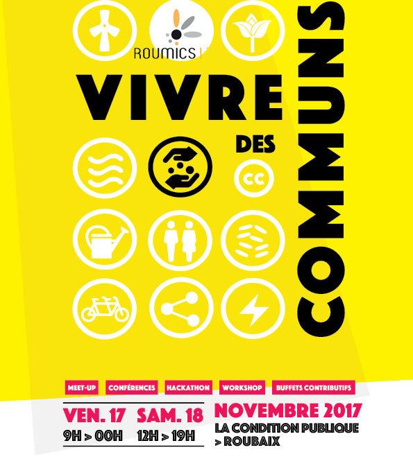 Les Roumics 2017 : Vivre des Communs